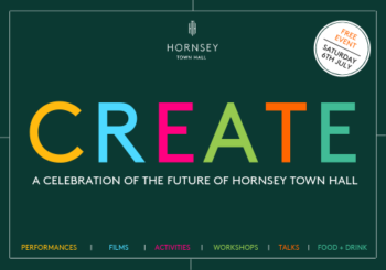 CREATE: A Celebration of the Future of Hornsey Town Hall - Hornsey Town Hall, Crouch End